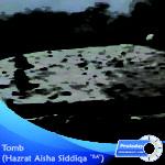 Tomb Hazrat Aisha Siddiqa R.A