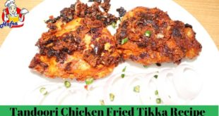 Tandoori Chicken Fried Tikka Recipe in Urdu Hindi, Simple Fried Chicken Delhi Style - Hafsa Can Cook