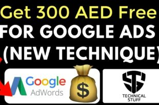 How to get Free Adwords Coupons | 300 AED Free Google Adwords Coupons - Technical Stuff