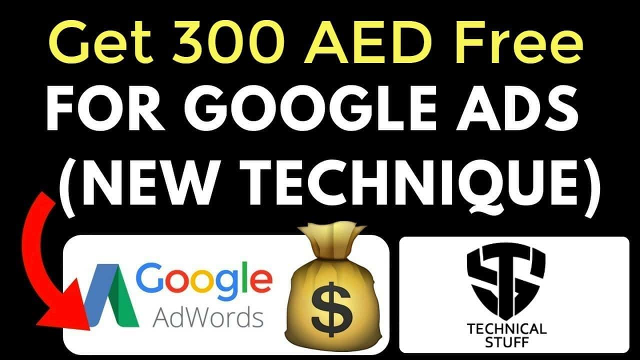 How to get Free Adwords Coupons   300 AED Free Google Adwords Coupons - Technical Stuff