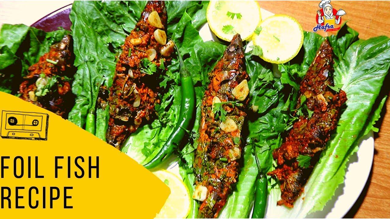 Foil Fish Recipes Pakistani   Fish Foil Grill Recipe