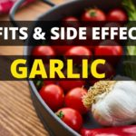 Benefits & Side Effects of Garlic   Eat Garlic Every Day & See What Happens to You
