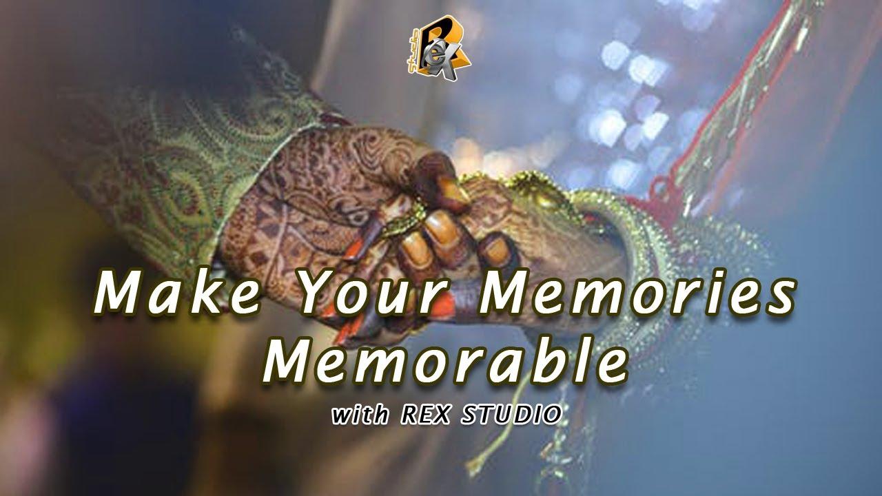 Make Your Memories Memorable with REX Studio