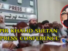Pir khalid Sultan Bahu Press Conference